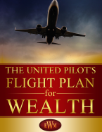 The United Pilot's Flight Plan for Wealth