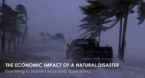 The Economic Impact of a Natural Disaster