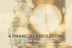 4 Financial Resolutions to Kick-off New Year